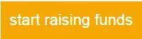 start raising funds button
